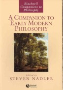 A Companion to Early Modern Philosophy (Blackwell Companions to Philosophy)