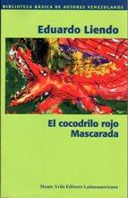 El cocodrilo rojo - Mascarada