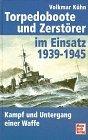 Torpedoboote und Zerstörer im Einsatz
