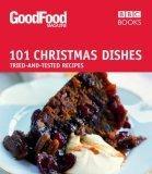 Good Food: 101 Chris...