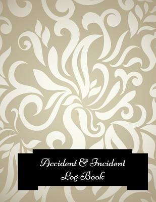 Accident & Incident Log Book