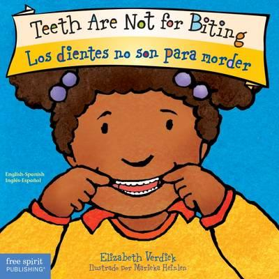 Teeth Are Not for Biting/Los dientes no son para morder