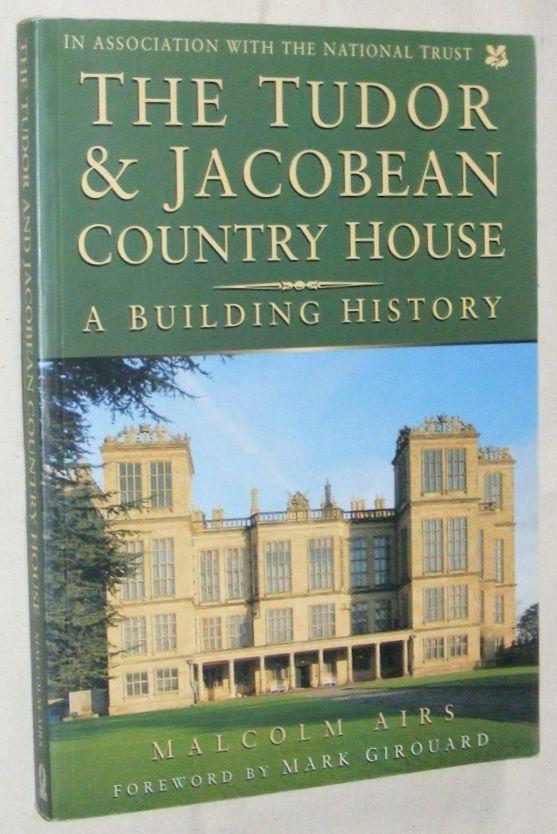 The Tudor & Jacobean Country House