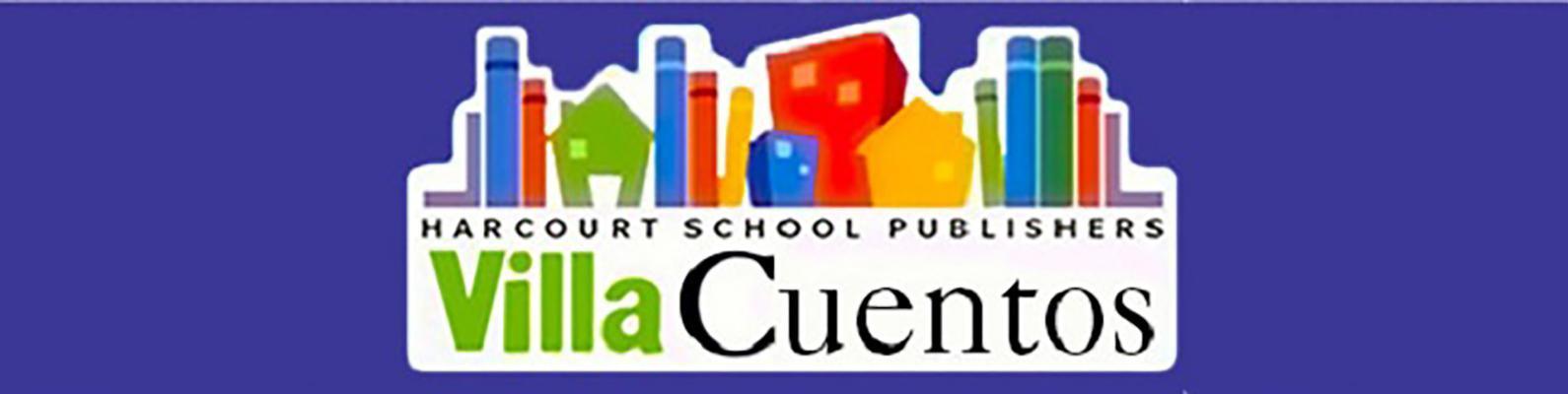 Harcourt School Publishers Villa Cuentos