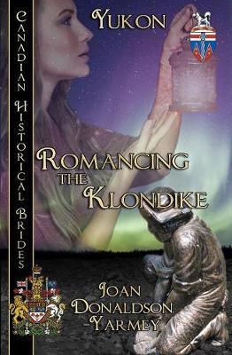 Romancing the Klondike