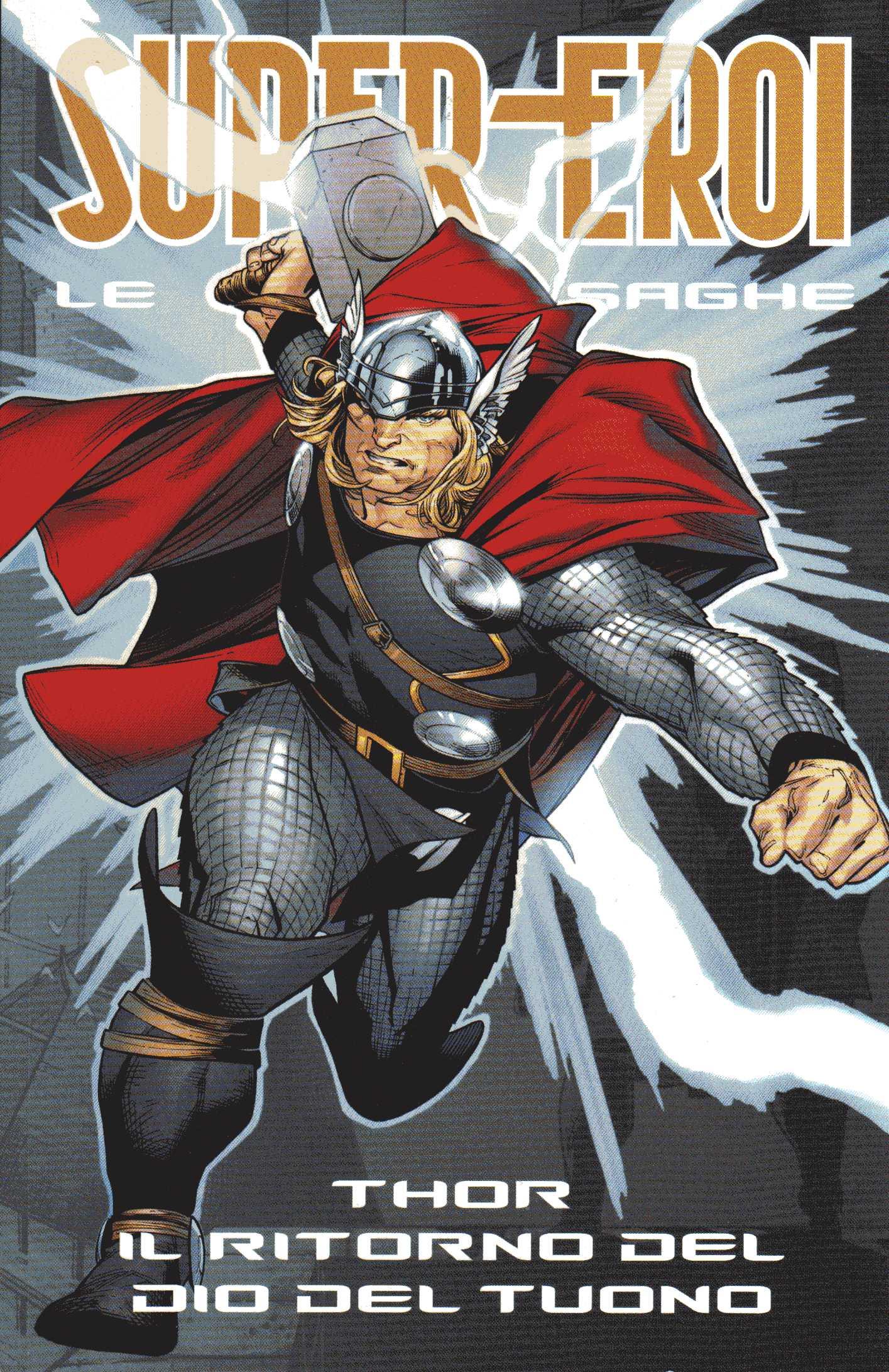 Supereroi - Le grandi saghe vol. 16