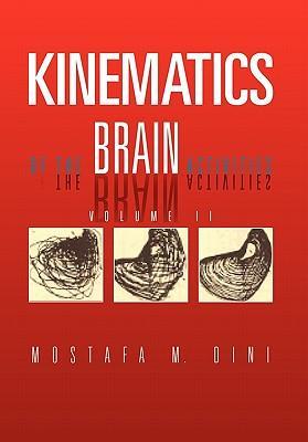 Kinematics of the Brain Activities