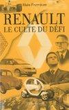Renault, le culte du défi