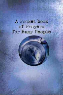 A Pocket Book of Prayers for Busy People