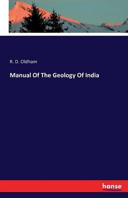 Manual Of The Geology Of India