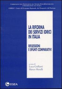 La riforma dei servizi idrici in Italia