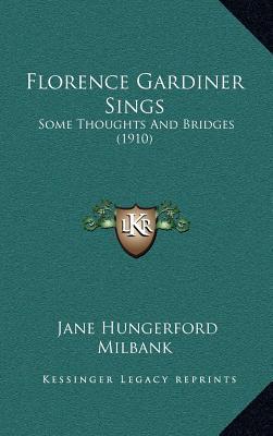 Florence Gardiner Sings