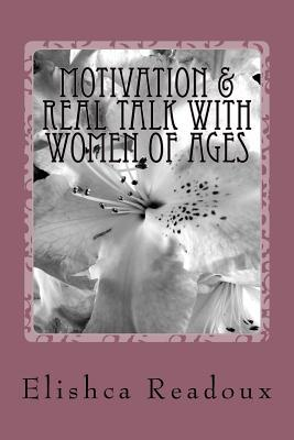 Motivation & Real Talk With Women of Ages