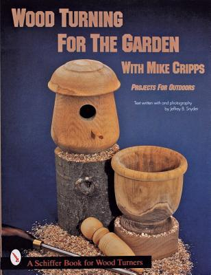 Wood Turning for the Garden With Mike Cripps