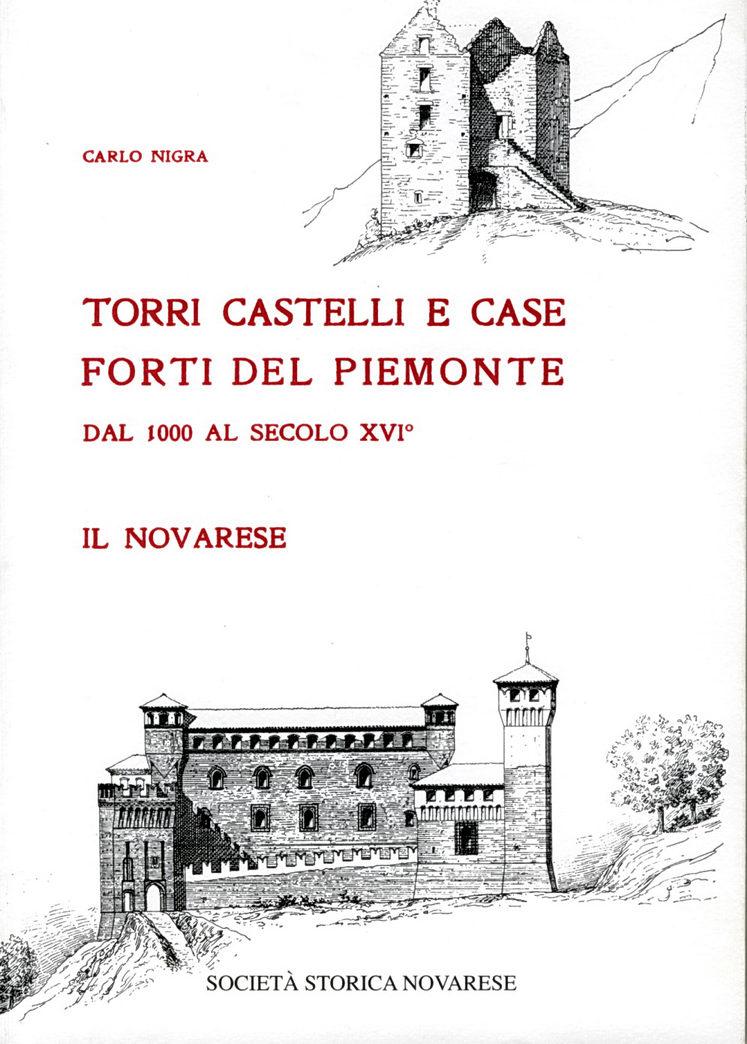 Torri castelli e caseforti del Piemonte dal 1000 al secolo XVI°