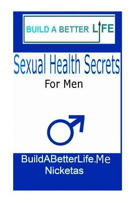 Sexual Health Secrets for Men