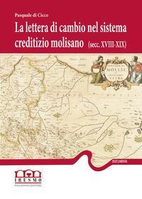 La lettera di cambio nel sistema creditizio molisano (secc. XVIII-XIX)