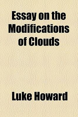 Essay on the Modifications of Clouds