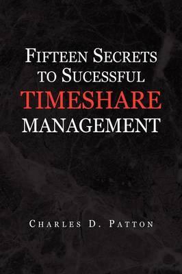 Fifteen Secrets to Successful Timeshare Management