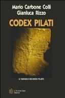 Codex Pilati. Il vangelo secondo Pilato