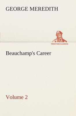 Beauchamp's Career — Volume 2