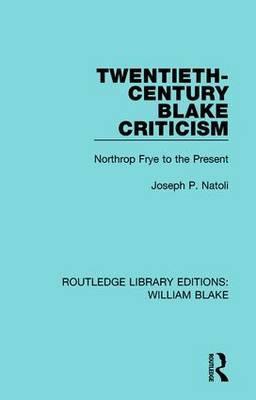 Twentieth-Century Blake Criticism