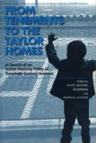 From tenements to the Taylor homes
