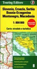 Slovenia, Croazia, Serbia, Bosnia-Erzegovina, Montenegro, Macedonia 1:800.000. Carta stradale e turistica