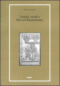 Uomini, torchi e libri nel Rinascimento
