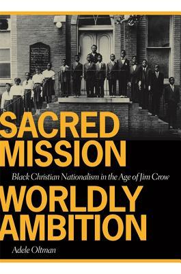 Sacred Mission, Worldly Ambition