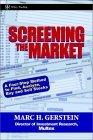 Screening the Market