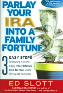 Parlay Your IRA into...
