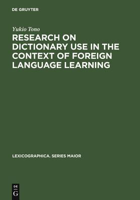 Research on Dictionary Use in the Context of Foreign Language Learning