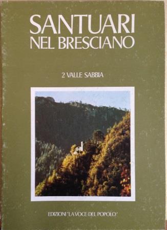 Santuari nel bresciano - Vol. 2