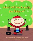 What Will We Do with the Baby-O?