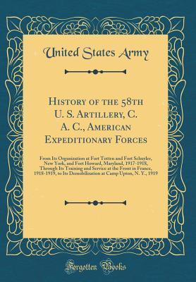 History of the 58th U. S. Artillery, C. A. C., American Expeditionary Forces
