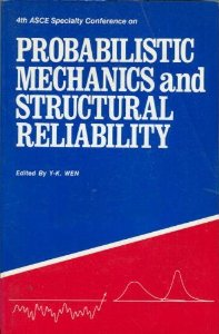 Probabilistic Mechanics and Structural Reliability
