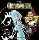 Mister Villain vol. 3