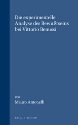 Die Experimentelle Analyse Des Bewubtseins Bei Vittorio Benussi