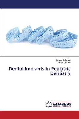Dental Implants in Pediatric Dentistry