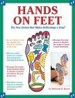 HANDS ON FEET The New System That Makes Reflexology a Snap
