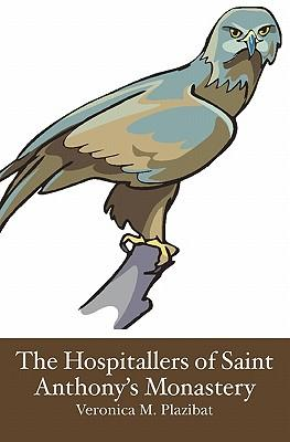 The Hospitallers of Saint Anthony's Monastery