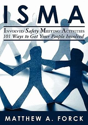Isma-involved Safety Meeting Activities