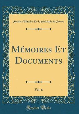 Me´moires Et Documents, Vol. 6 (Classic Reprint)