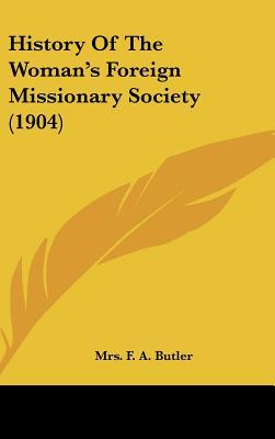 History of the Woman's Foreign Missionary Society (1904)