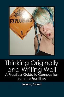 Thinking Originally and Writing Well