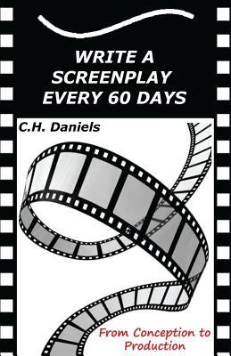 Write a Screenplay Every 60 Days