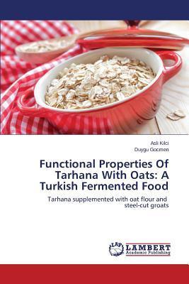 Functional Properties Of Tarhana With Oats