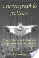 Choreographic politi...