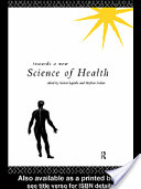 Towards a New Science of Health